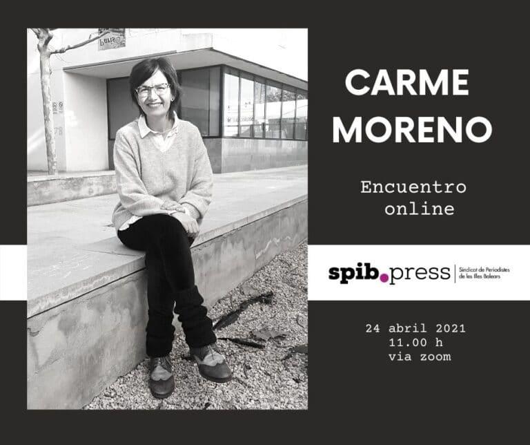 """Carme Moreno: """"Escribo por una necesidad vital de explicar cosas y sacar fantasmas fuera"""""""